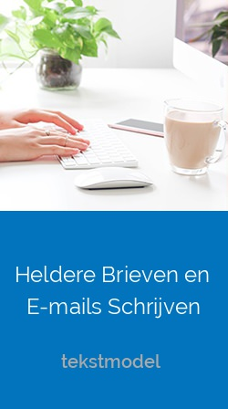 Heldere Brieven en E-mails Schrijven
